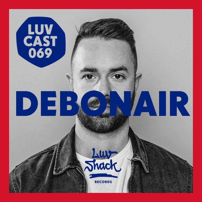 Debonair for Luv Shack Records